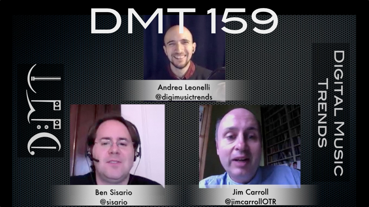 digital music trends episode 159 andrea leonelli ben sisario jim carroll