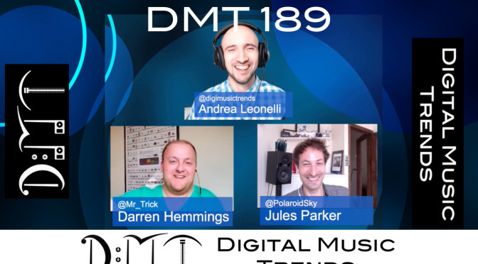 andrea leonelli, dareent hemmings, jules parker, digital music trends