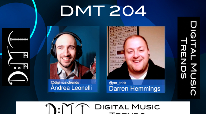 andrea leonelli, darren hemmings, digital music trends