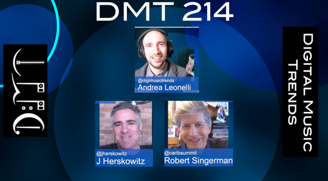 Robert Singerman, Andrea Leonelli, J Herskowitz, Digital Music Trends